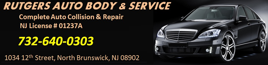 Rutgers Auto Body and Service  - Complete Auto Collision & Repair:  732-640-0303; 1034 12th Street, North Brunswick, NJ 08902